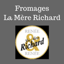 "Fromages ""La Mère Richard"""
